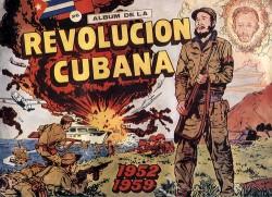 Une des nombreuses images de propagande utilisées par Castro au service de la Révolution cubaine