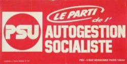 Parce qu'attaché au principe autogestionnaire, le PSU dénonce le Programme commun de 1972, renforçant à leur yeux la soumission de la gauche au principe étatique