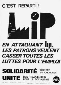 Ancré dans l'action, le PSU articule réflexion théorique et expérimentations locales, à l'image de l'occupation de l'usine LIP en 1973