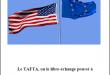 Le TAFTA, ou le libre-échange poussé à l'extrême