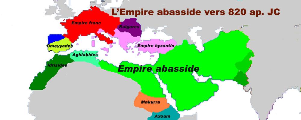 L'Empire abbasside, l'apogée des empires musulmans.